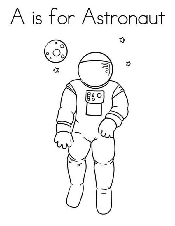astronaut learn letter a for astronaut coloring page - Astronaut Coloring Pages