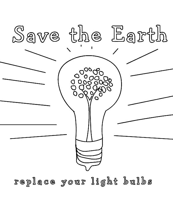 Save the Earth Light Bulb Coloring Pages: Save the Earth Light Bulb ...